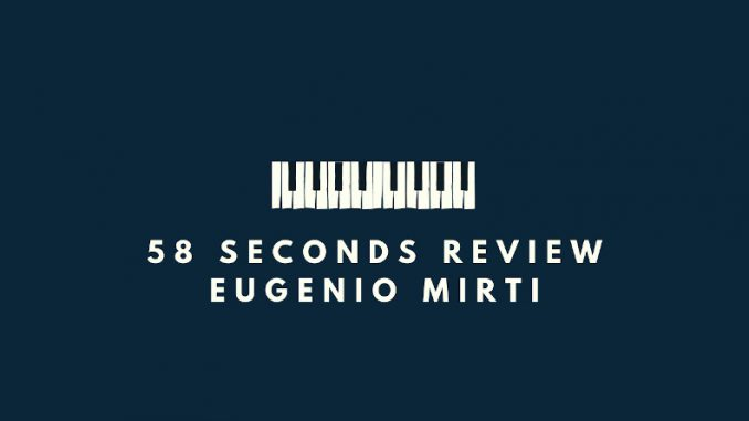 58 seconds review Playing the Room Eugenio Mirti