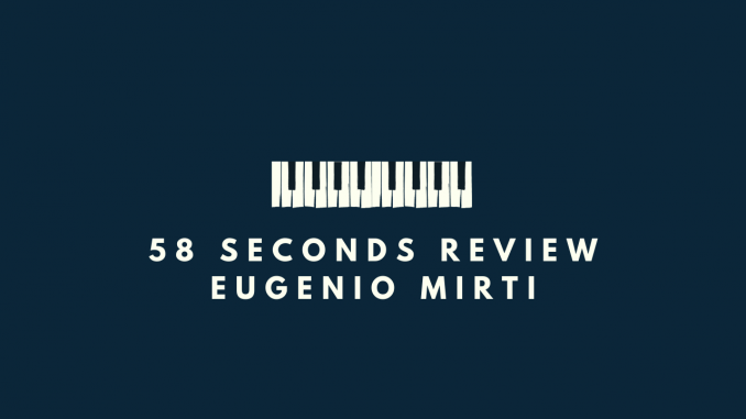 58 seconds review Circelli Mirti In A Maze Solitunes