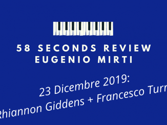 58 seconds review There is no Other Rhiannon Giddens Francesco Turrisi