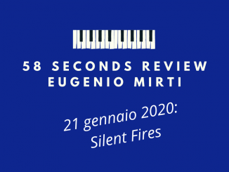 58 seconds review Forests Silent Fires Eugenio Mirti