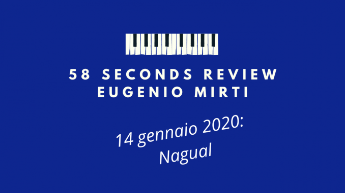 58 seconds review Nagual Sketchbook Eugenio Mirti
