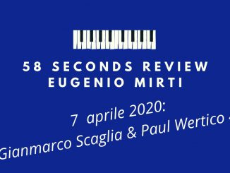 58 seconds review Gianmarco Scaglia & Paul Wertico 4et