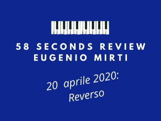 58 seconds review Reverso The Melodic Line Mirti